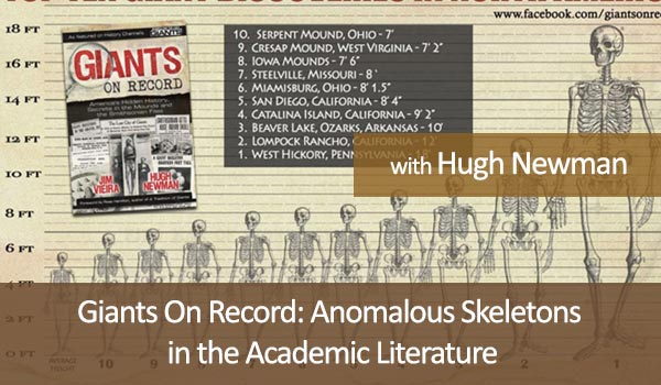 Giants On Record: Anomalous Skeletons in the Academic Literature by Hugh Newman