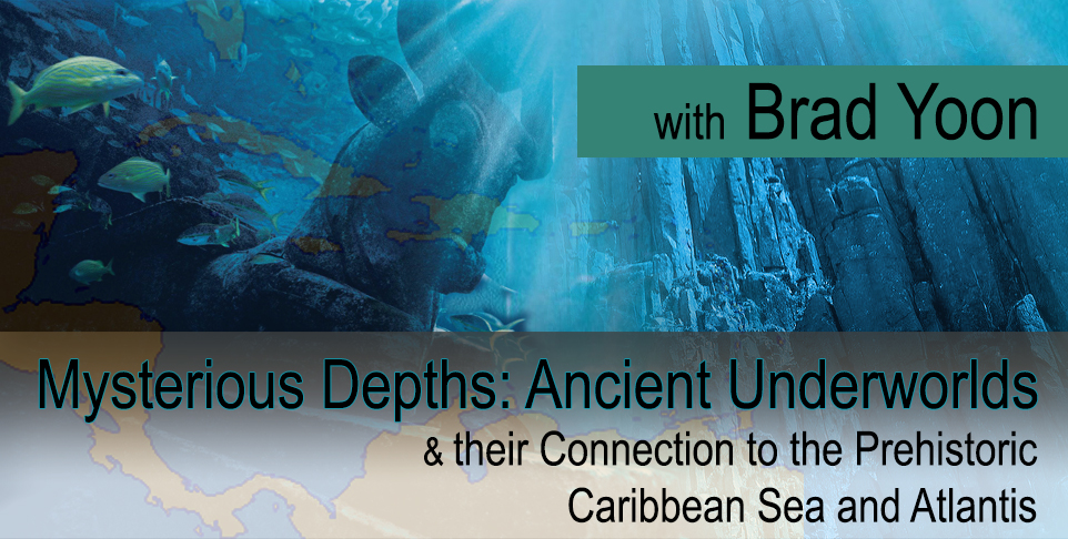 Mysterious Depths: Ancient Underworlds, and their Connection to the Prehistoric Caribbean Sea and Atlantis