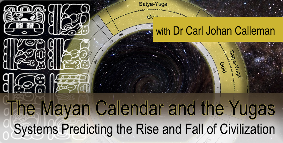 The Mayan Calendar and the Yugas