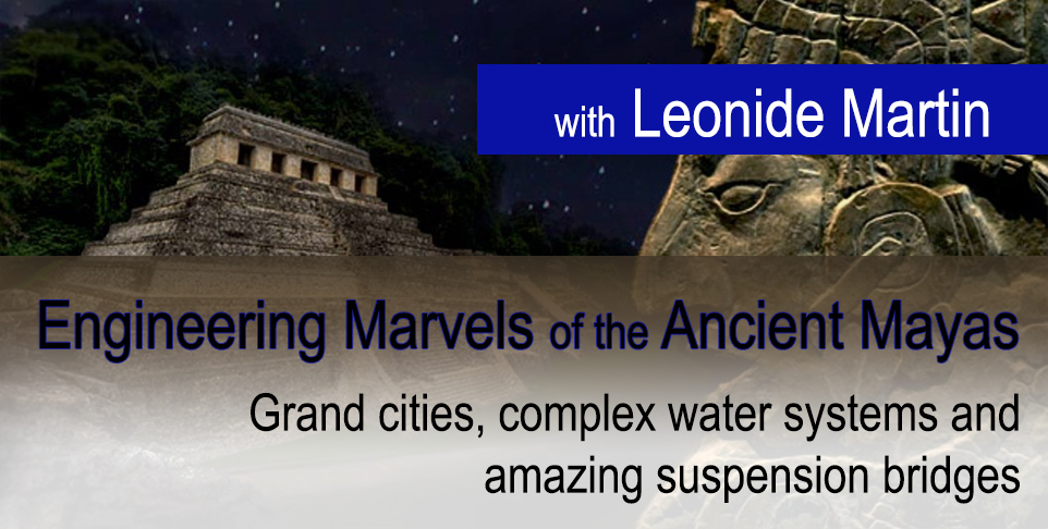 Engineering Marvels of the Ancient Mayas
