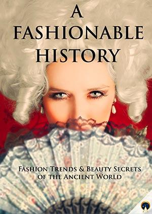 A Fashionable History