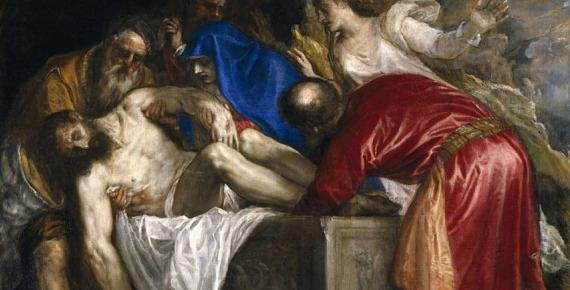 Joseph of Arimathea, Nicodemus and the Virgin Mary take Christ in the tomb watched by Mary Magdalene and Saint John the Evangelist by Titian (1559) (Public Domain)