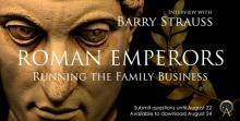 Roman Emperors Running the Family Business