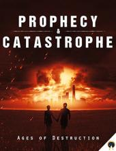 Prophecy & Catastrophe