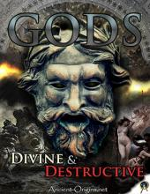Gods Divine & Destructive Ebook