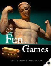 It's all Ancient Fun and Games - Ancient Origins Premium eBook
