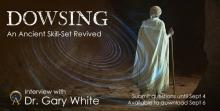 Legacy of Ancient Ancestors  Dowsing, An Ancient Skill-Set Revived