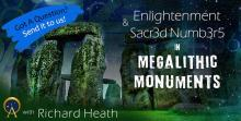 Stone Age Enlightenment & Sacred Numbers in Megalithic Monuments