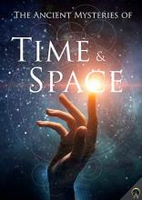 The Ancient Mysteries of Time and Space - AO eBooks