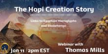 The Hopi Creation Story: Links to Egyptian Hieroglyphs and Stonehenge