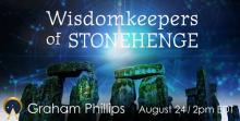 Wisdomkeepers of Stonehenge - Ancient Origins Webinars