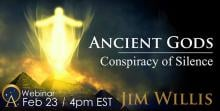 Ancient Gods: Conspiracy of Silence - Ancient Origins Webinars