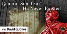 General Sun Tzu? He never existed.