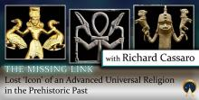 Lost 'Icon' of an Advanced Universal Religion in the Prehistoric Past