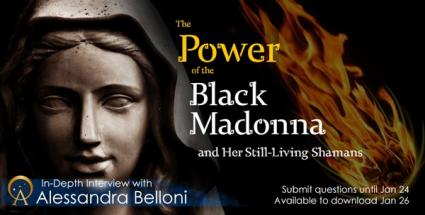 The Power of the Black Madonna and Her Still-Living Shamans