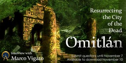 Omitlán: Resurrecting the City of the Dead