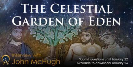 The Celestial Garden of Eden