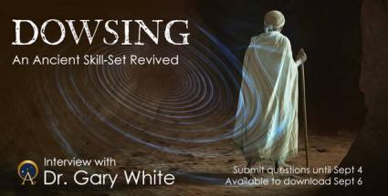 Legacy of Ancient Ancestors  Dowsing, An Ancient Skill-Set Revived