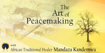 African Traditional Healer: The Art of Peacemaking