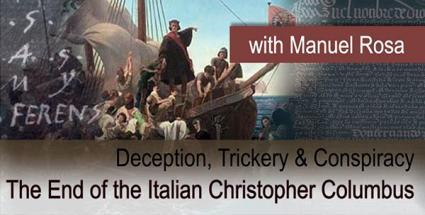 Deception, Trickery & Conspiracy: The End of the Italian Christopher Columbus