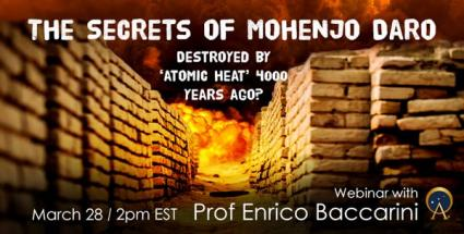 The Secrets of Mohenjo Daro – Destroyed by 'atomic heat' 4000 years ago?