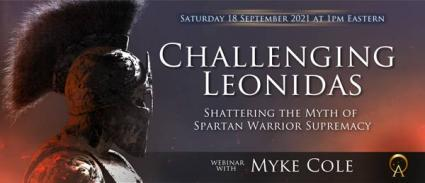 Challenging Leonidas: Shattering the Myth of Spartan Warrior Supremacy