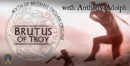 Brutus of Troy & the Myth of Britain's Trojan Origins