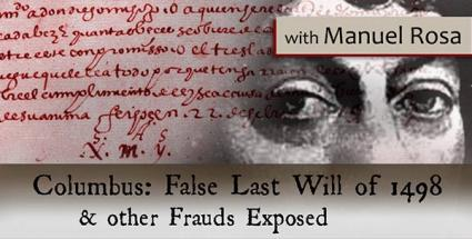 Columbus: False Last Will of 1498 and other Frauds Exposed