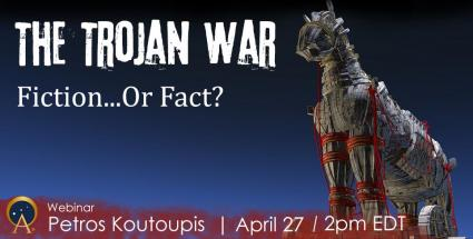 The Trojan War - Fiction or Fact? - Ancient Origins Webinars